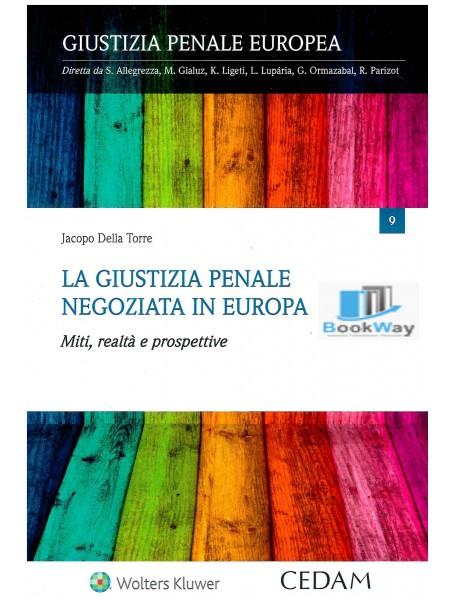 giustizia penale negoziata europea (la)