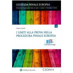 limiti alla prova nella procedura penale europea (i)