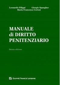 Manuale di Diritto Penitenziario di Filippi, Cortesi, Spangher