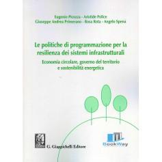 politiche di programmazione per la resilienza dei sistemi infrastrutturali (le).