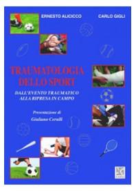 Traumatologia dello Sport di Alicicco, Gigli