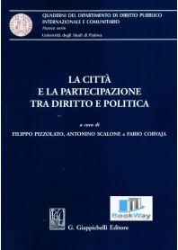 citta' e la partecipazione tra diritto e politica (la)