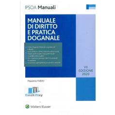 manuale di diritto e pratica doganale - 2020