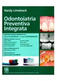 Odontoiatria Preventiva Integrata di Limeback, Ottolenghi, Strohmenger