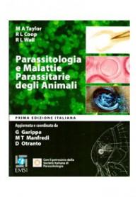 Parassitologia e Malattie Parassitarie degli Animali di Taylor, Coop, Wall, Otranto, Garippa, Manfreda