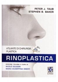 Atlante di Chirurgia Plastica Rinoplastica di Scuderi, Onesti, Taub, Baker