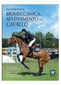 Biomeccanica e Allenamento del Cavallo di Denoix