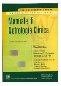 Washington Manual Manuale di Nefrologia Clinica di Windus, Enderson, De Fer