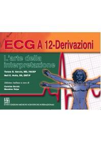 L' ECG a 12 Devivazioni di Garcia, Holtz, Volpe, Savoia