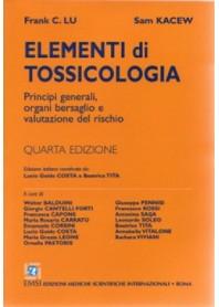 Elementi di Tossicologia di Lu, Kacew, Costa, Tita