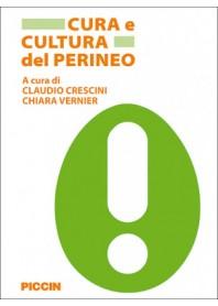 Cura e Cultura del Perineo di Crescini, Vernier