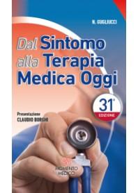 La Terapia Medica Oggi 2019 con Prontuario Farmaceutico SSN di Gugliucci, Borghi