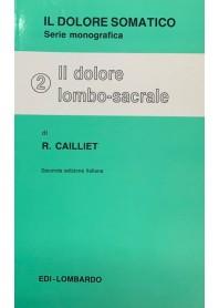 Il dolore somatico vol 2 Il dolore lombo-sacrale di Cailliet
