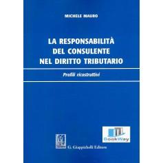 responsabilita' del consulente nel diritto tributario (la)