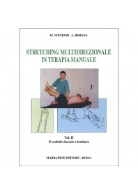 Stretching multidirezionale in terapia manuale vol. 2 di Vincenzi