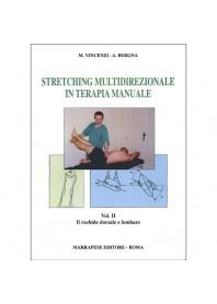Stretching multidirezionale in terapia manuale vol. 2 di Vincenzi