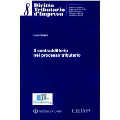 contraddittorio nel processo tributario (il)