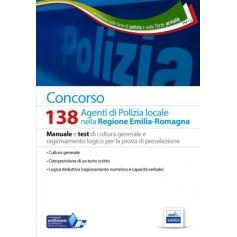 Concorso 138 Agenti di Polizia Locale nella Regione Emilia Romagna