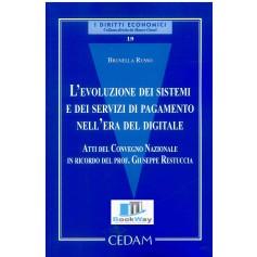 evoluzione dei sistemi e dei servizi di pagamento nell'era del digitale (l')