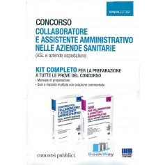kit completo concorso collaboratore e assistente amministrativo nelle aziende sanitarie (asl e aziende ospedaliere)