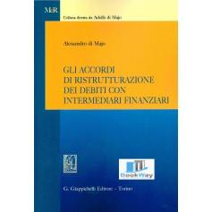 accordi di ristrutturazione dei debiti con intermediari finanziari (gli)