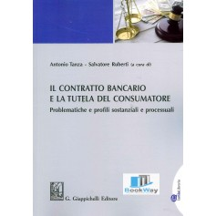 contratto bancario e la tutela del consumatore (il).