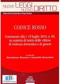 codice rosso. commento alla legge 19 luglio 2019, n. 69 in materia di tutela delle vittime di violenza domestica e di genere
