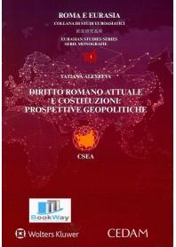diritto romano attuale e costituzioni : prospettive geopolitiche