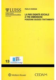 pari dignita' sociale a tre dimensioni (la) - posizione giudizio trattamento
