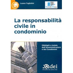 responsabilita' civile in condominio (la)