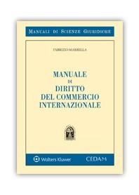 Manuale di Diritto del Commercio Internazionale di Marrella