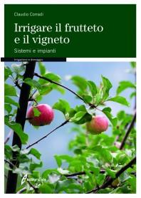 Irrigare il Frutteto e il Vigneto di Corradi