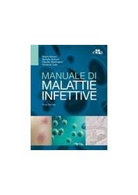 Manuale di Malattie Infettive di Moroni, Antinori, Vullo, Mastroianni