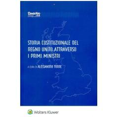 storia costituzionale del regno unito attraverso i primi ministeri