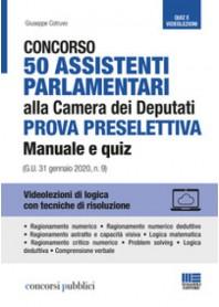 50 assistenti parlamentari alla camera dei deputati - concorso - prova preselettiva - manuale e quiz