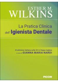 La Pratica Clinica dell'Igienista Dentale di Wilkins