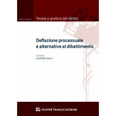 Deflazione Processuale e Alternative al Dibattimento di Dalia