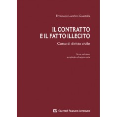 Il Contratto e il Fatto Illecito di Lucchini Guastalla