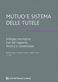 Mutuo e Sistema delle Tutele di Capo, Cassano, Chiodi