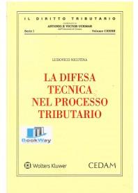 difesa tecnica nel processo tributario (la)