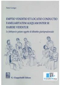 emptio venditio et locatio conductio familiaritatem aliquam inter se habere videntur