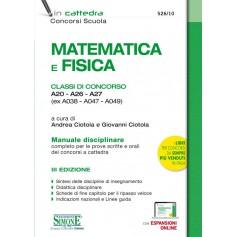 Matematica e Fisica Classi di Concorso A20 - A26 - A27 (ex A038 - A047 - A049)