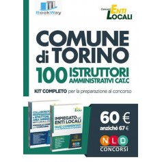 100 istruttori amministrativi cat. c comune di torino - kit completo per la preparazione al concorso