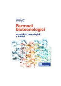 Farmaci Biotecnologici di Vegeto, Maggi, Minghetti
