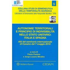 autonomie territoriali e principio di indivisibilita' nello stato unitario: italia e spagna