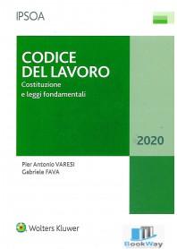 codice del lavoro - costituzione e leggi fondamentali