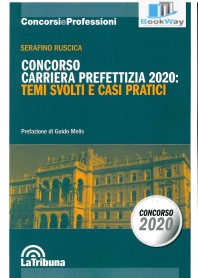 concorso carriera prefettizia 2020 -temi svolti e casi pratici