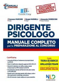 dirigente psicologo. manuale completo per la preparazione al concorso