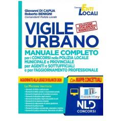vigile urbano. manuale completo per la preparazione ai concorsi nella polizia locale per agenti e istruttori