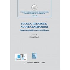 scuola, religione, nuove generazioni. esperienza giuridica e risorse del futuro.